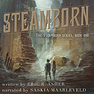 Steamborn Audiobook