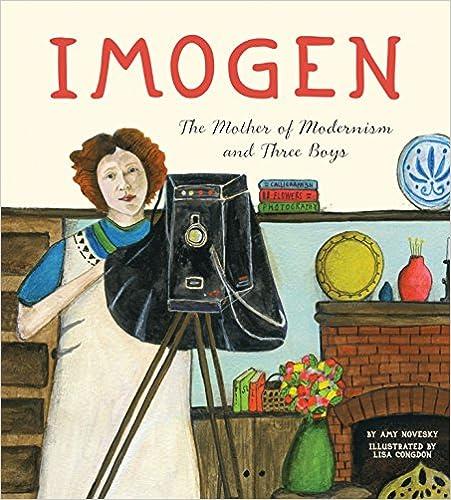 Imogen: The Mother Of Modernism And Three Boys por Lisa Congdon epub