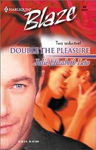 Double the Pleasure (Twins) Julie Leto