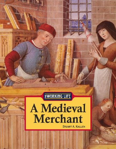 A Medieval Merchant (Working Life) ebook