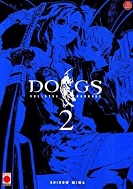Dogs Bullets & Carnage, Tome 2 par Shirow Miwa