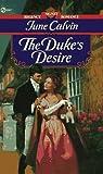 The Duke's Desire, June Calvin, 0451187679