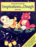 Inspirations in Dough, Margaret Blanche, 0855328371