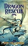 Dragon Rescue, Don Callander, 0441002633
