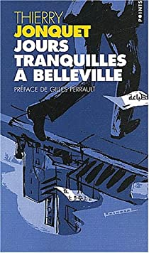 Jours tranquilles à Belleville par Jonquet