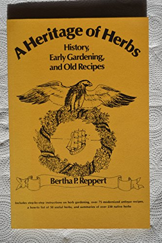 Used, A Heritage of Herbs : History, Early Gardening and for sale  Delivered anywhere in USA