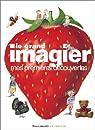 Le Grand Imagier : Mes premières découvertes par Collectif