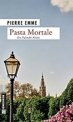 Pasta Mortale: Palinskis zehnter Fall (Kriminalromane im GMEINER-Verlag)