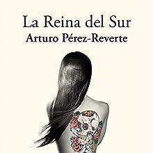 La reina del sur [The Queen of the South] | Livre audio Auteur(s) : Arturo Pérez-Reverte Narrateur(s) : Rogelio Ramos Gómez-Rejón