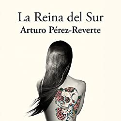 La reina del sur [The Queen of the South]