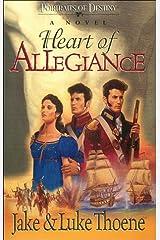 Heart of Allegiance: A Novel (Portraits of Destiny Series) Paperback