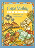 South African Cape Malay Cooking, Sonia Allison and Myrna Robins, 1899791256