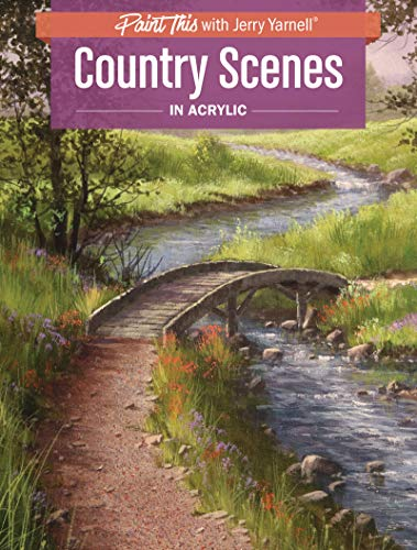 Acrylic Painting Dvd - Country Scenes in Acrylic (Paint This with Jerry Yarnell)