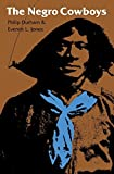 img - for The Negro Cowboys by Philip Durham (1983-10-01) book / textbook / text book