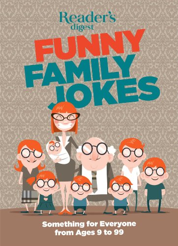 Book Cover: Readers Digest Funny Family Jokes: Something for Everyone from Age 9 to 99