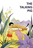 The Talking Pig, Dianne Mcinnes, 9980945508