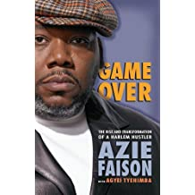 Game Over: The Rise and Transformation of a Harlem Hustler (English Edition)
