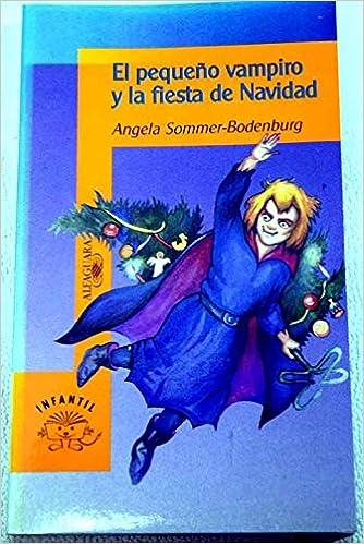 Pequeño vampiro en peligro, el (Alfaguara Juvenil): Amazon.es: Angela, Sommer Bodenburg: Libros