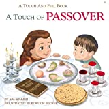 A Touch of Passover (A Touch and Feel Book)