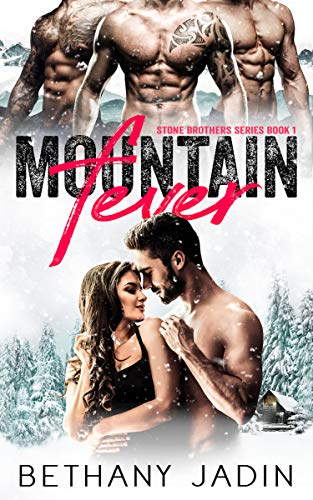 Mountain Fever by Bethany Jadin
