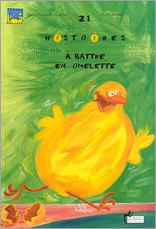 Livres 21 histoires à battre en omellette pdf epub