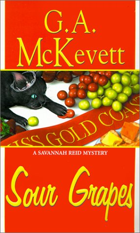 Sour Grapes: A Savannah Reid Mystery pdf epub