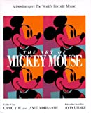 The Art of Mickey Mouse, Craig Yoe and Janet Yoe-Morra, 0786861886