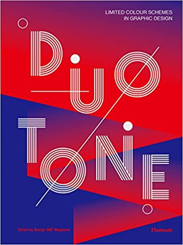 Duotone: Limited Colour Schemes in Graphic Design: Design