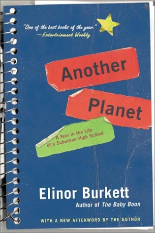 Read Online Another Planet : A Year in the Life of a Suburban High School PDF