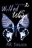 Wilted Wings (Broken Butterflies Book 2)