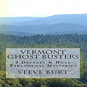 Vermont Ghost Busters Audiobook