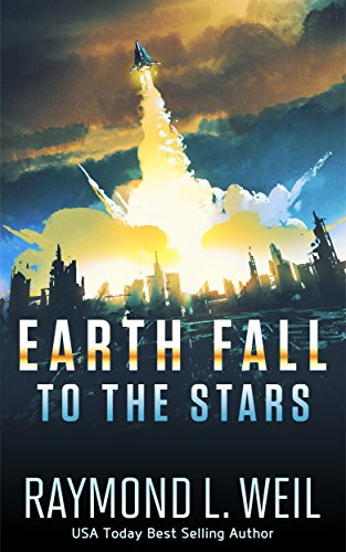 Earth Fall: To the Stars: (Book Two) cover