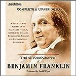 The Autobiography of Benjamin Franklin | Benjamin Franklin
