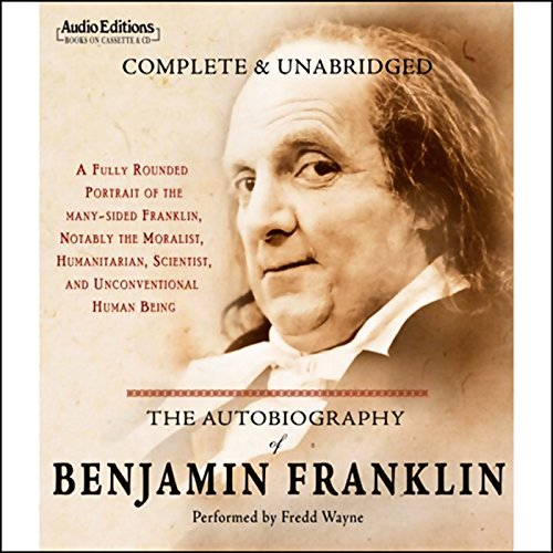 The Autobiography of Benjamin Franklin by Blackstone Audio, Inc.