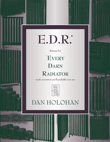 E.D.R.: Ratings for Every Darn Radiator (and convector) you'll probably ever see
