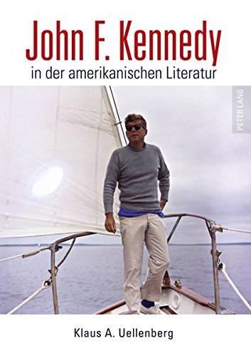 john-f-kennedy-in-der-amerikanischen-literatur