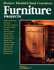 Furniture Projects Better Homes And Gardens Wood Shop
