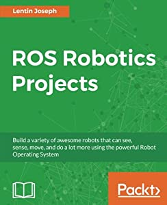 Ebook Ros Robotic Projects Iryl Book Pdf Download