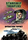 Starship troopers : op??ration tophet
