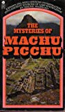 The Mysteries of Machu Picchu, Simone Waisbard, 0380436876