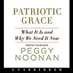 Patriotic Grace   Peggy Noonan