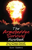 The Armageddon Survival Handbook, Rainer Stahlberg, 1616081252