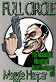 img - for Full Circle (The Moonlight Monsters Detective Agency) book / textbook / text book