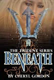 Beneath, Cheryl Lynn Gordon, 0987915010