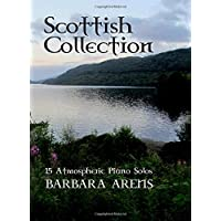 Scottish Collection: 15 atmospheric Piano Solos