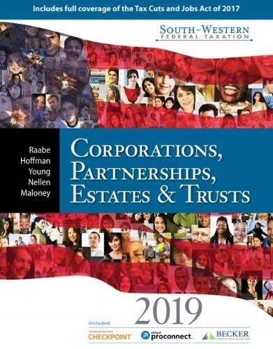 South-Western Federal Taxation 2019: Corporations, Partnerships, Estates and Trusts (with Intuit ProConnect Tax Online 2017& RIA Checkpoint, 1 term (6 months) Printed Access Card) by Cengage Learning