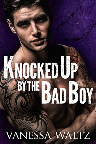 Knocked Up by the Bad Boy (Cravotta Crime Family Book 2)