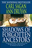 img - for by Ann Druyan Carl Sagan Shadows of Forgotten Ancestors(text only) [Paperback]1993 book / textbook / text book