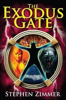 The Exodus Gate (The Rising Dawn Saga Book 1) by [Zimmer, Stephen, DeBord, Amanda, Perry, Matthew]