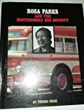 Rosa Parks and the Montgomery Bus Boycott, Teresa Celsi, 1878841149